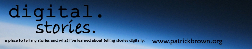 digital. stories. by Patrick Brown